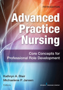 Advanced Practice Nursing, Fifth Edition