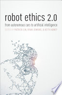 link to Robot ethics 2.0 : from autonomous cars to artificial intelligence in the TCC library catalog