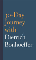 30-Day Journey with Dietrich Bonhoeffer [Pdf/ePub] eBook