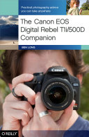 The Canon EOS Digital Rebel T1i/500D Companion