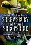Foul Deeds And Suspicious Deaths Shrewsbury