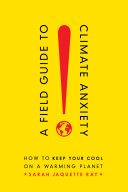Pdf A Field Guide to Climate Anxiety