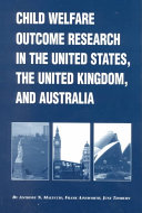 Child Welfare Outcome Research in the United States  United Kingdom  and Australia