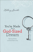 You're Made for a God-Sized Dream Pdf/ePub eBook