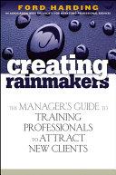 Creating Rainmakers