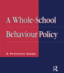 A Whole school Behaviour Policy