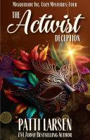 The Activist Deception