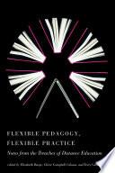 Flexible Pedagogy, Flexible Practice
