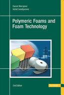 Handbook of Polymeric Foams and Foam Technology