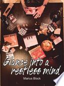Glance into a restless mind