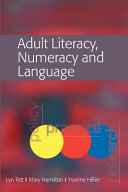 Adult Literacy  Numeracy And Language  Policy  Practice And Research
