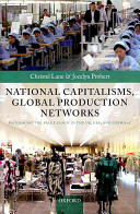 National Capitalisms  Global Production Networks Book