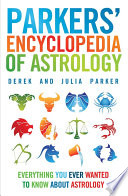 Parkers  Encyclopedia of Astrology Book