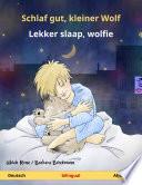 Schlaf gut, kleiner Wolf – Lekker slaap, wolfie (Deutsch – Afrikaans)