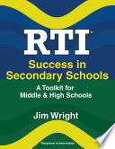 RTI Success in Secondary Schools  : A Toolkit for Middle and High Schools