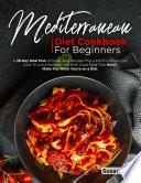 MEDITERRANEAN DIET COOKBOOK FOR BEGINNERS
