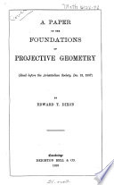 A Paper on the Foundations of Projective Geometry