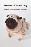 Mother s Knitted Dog