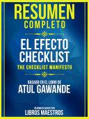 Resumen Completo: El Efecto Checklist (The Checklist Manifesto) - Basado En El Libro De Atul Gawande [Pdf/ePub] eBook