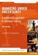 Managing Under Uncertainty