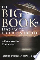 The Big Book of UFO Facts  Figures   Truth