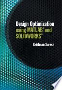 Design Optimization using MATLAB and SOLIDWORKS