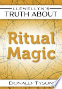 Llewellyn s Truth About Ritual Magic