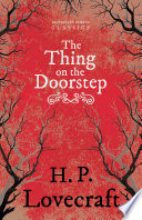 The Thing on the Doorstep (Fantasy and Horror Classics) Online Book