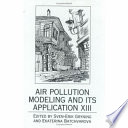Air Pollution Modeling And Its Application Xiii Book PDF