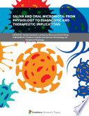 Saliva and Oral Microbiota  From Physiology to Diagnostic and Therapeutic Implications