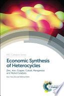 Economic Synthesis of Heterocycles