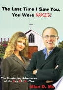 The Last Time I Saw You, You Were Naked!