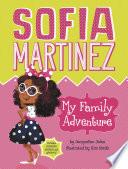 Sofia Martinez  My Family Adventure
