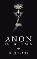 Anon In Extremis [Pdf/ePub] eBook