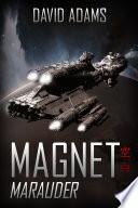 Magnet: Marauder