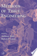 Methods of Tissue Engineering