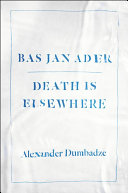 Bas Jan Ader: Death Is Elsewhere