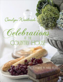 Celebrations at the Country House by Carolyn Westbrook