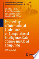 Proceedings of International Conference on Computational Intelligence  Data Science and Cloud Computing