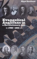 Evangelical Anglicans in a Revolutionary Age, 1789-1901