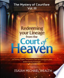 Redeeming Your Lineage From The Court Of Heaven Book