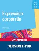 Expression corporelle - 2-6 ans ebook