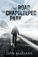 The Road to Chapultepec Park