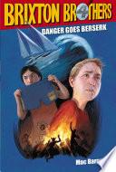 Danger Goes Berserk Book