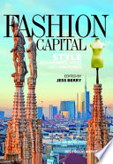 Fashion Capital  Style Economies  Sites and Cultures