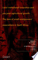 Local Institutional Innovation and Pro poor Agricultural Growth Book