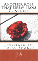 Another Rose That Grew from Concrete Book PDF