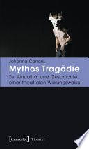 Mythos Tragödie
