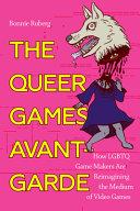 The Queer Games Avant Garde