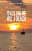Voyages d'une âme vers la guérison [Pdf/ePub] eBook